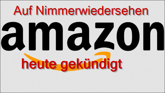 Amazon gekündigt